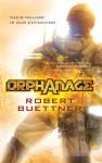 Orphanage - Robert Buettner