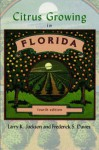 Citrus Growing in Florida - LARRY K. JACKSON, FREDERICK S. DAVIES