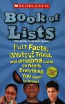 Scholastic Book of Lists - Jr. James Buckley, Robert Stremme