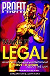 Make It Legal: What Every Canadian Entrepreneur Needs to Know about the Law - Margaret Kerr, JoAnn Kurtz