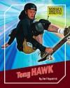 Tony Hawk (The World's Greatest Athletes) - Jim Fitzpatrick