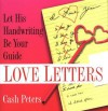 Love Letters: Let His Handwriting Be Your Guide - Cash Peters