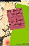 The Body Bilingual: Translation as a Re-Writing in the Feminine - Susanne de Lotbiniere-Harwood
