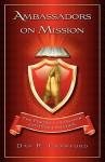 Ambassadors on Mission - Dan R. Crawford