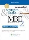 Strategies & Tactics for the MBE 2: Multistate Bar Exam - Steven L. Emanuel