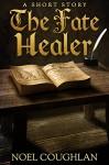 The Fate Healer - Noel Coughlan