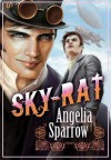 Sky-Rat - Angelia Sparrow