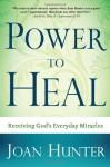 Power To Heal - Joan Hunter