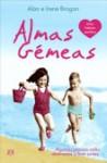 Almas Gémeas - Alan Brogan, Irene Brogan, Mário Dias Correia
