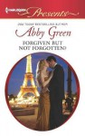 Forgiven But Not Forgotten? - Abby Green