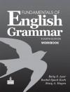 Fundamentals of English Grammar Workbook, 4th Edition - Dimitri T. Azar, Betty Schrampfer Azar, Stacy A. Hagen