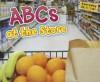 ABCs at the Store - Rebecca Rissman