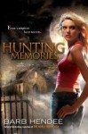Hunting Memories - Barb Hendee