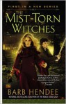 The Mist-Torn Witches - Barb Hendee