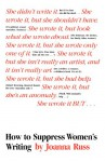 How to Suppress Women's Writing - Joanna Russ