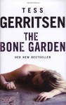 The Bone Garden - Tess Gerritsen