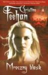 Mroczny blask (Carpathians, #3) - Christine Feehan