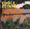Edible Estates: Attack on the Front Lawn - Fritz Haeg, Rosalind Creasy, Diana Balmori
