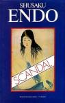 Scandal - Shūsaku Endō