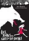 Lies, Knives, and Girls in Red Dresses - Ron Koertge, Andrea Dezso