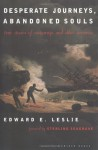 Desperate Journeys, Abandoned Souls: True Stories of Castaways and Other Survivors - Edward E. Leslie, Sterling Seagrave