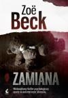 Zamiana - Zoe Beck, Wojciech Łygaś