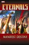 Eternals: Manifest Destiny - Charlie Knauf, Daniel Knauf, Eric Nguyen