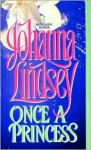 Once a Princess - Johanna Lindsey