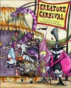 Creature Carnival - Marilyn Singer, Gris Grimly