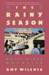 The Rainy Season - Amy Wilentz