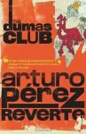 The Dumas Club - Arturo Pérez-Reverte