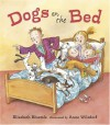 Dogs on the Bed - Elizabeth Bluemle, Anne Wilsdorf