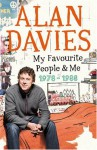 My Favourite People and Me 1978-1988 - Alan Davies
