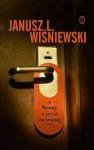 Sceny z życia za ścianą - Janusz Leon Wiśniewski