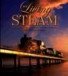 Living Steam - Anthony J. Lambert