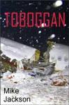Toboggan (Janitor Series, Book #4 of 9) - Mike Jackson