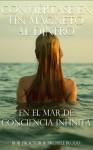 Conviértase En Un Magneto Al Dinero En El Mar De Conciencia Infinita (Spanish Edition) - Bob Proctor, Michele Blood, Lu Castro-Paiz, Zoila Paiz