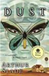By Arthur Slade - Dust (2001) [Paperback] - Arthur Slade