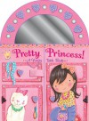 Pretty Princess: A Vanity Table Book - Lily Karr, Erica-Jane Waters