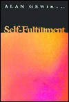 Self Fulfillment - Alan Gewirth