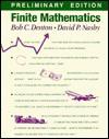 Finite Mathematics, Preliminary Ed - Bob C. Denton