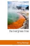The Evergreen Tree - Percy MacKaye