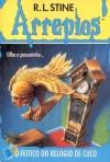 O Feitiço do Relógio de Cuco (Arrepios, #12) - R.L. Stine