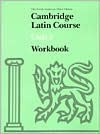 Cambridge Latin Course Unit 3 Workbook North American Edition - Latin Third 3, Ed Phinney, North American Cambridge Classics Projec