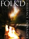 Folk'd - Laurence Donaghy