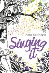 Singing It - Anne Cottringer