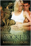 Rocked - Barbara Elsborg