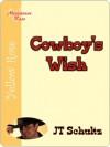 Cowboy's Wish - J. Schultz