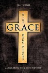 Grace in the Dark Places - Jim Turner