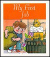 My First Job - Bob Reese, Julia Allen